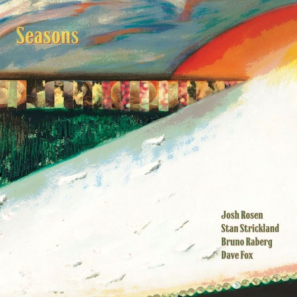 Josh Rosen & Stan Strickland — Seasons
