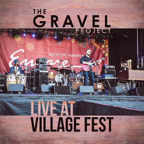 The Gravel Project — Live at Village Fest